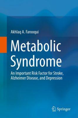 Metabolic Syndrome, Akhlaq A. Farooqui