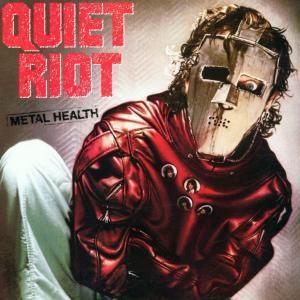 Metal Health, Quiet Riot