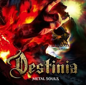 Metal Souls, Destinia