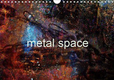 metal space (Wall Calendar 2019 DIN A4 Landscape), Mario Rosanda Ros