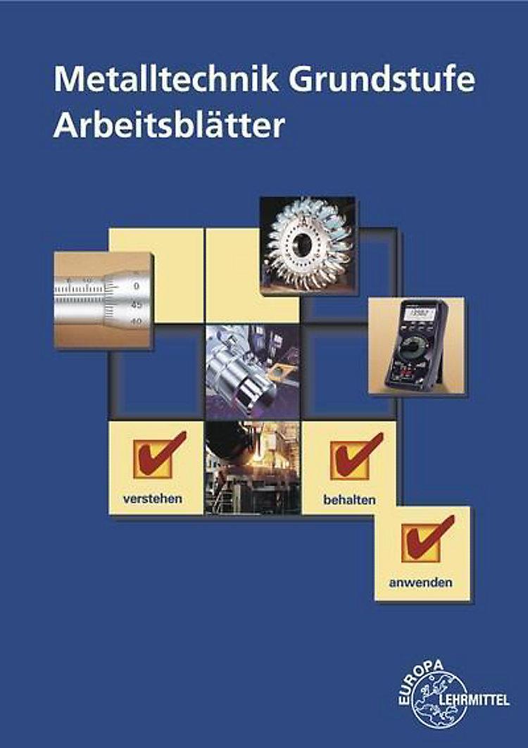 Metalltechnik Grundstufe Arbeitsblätter Buch