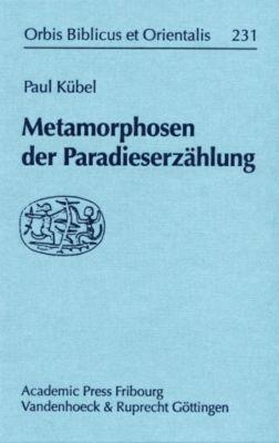 Metamorphosen der Paradieserzählung, Paul Kübel