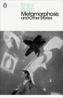 Metamorphosis and Other Stories, Franz Kafka