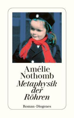 Metaphysik der Röhren - Amélie Nothomb pdf epub