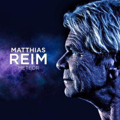 Meteor, Matthias Reim
