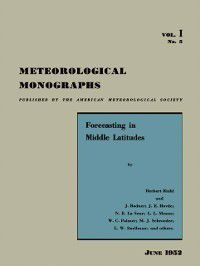 Meteorological Monographs: Forecasting in Middle Latitudes