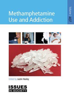 Methamphetamine Use and Addiction