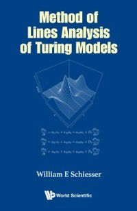 Method Of Lines Analysis Of Turing Models, William E Schiesser