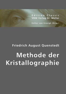 Methode der Kristallographie, Friedrich A. Quenstedt