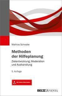 Methoden der Hilfeplanung - Mathias Schwabe |
