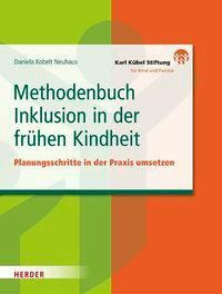 Methodenbuch Inklusion in der frühen Kindheit - Daniela Kobelt Neuhaus pdf epub