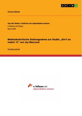 """Methodenkritische Stellungnahme zur Studie  """"Ain't no makin' it""""  von Jay MacLeod, Teresa Schenk"""