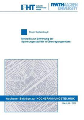 Methodik zur Bewertung der Spannungsstabilität in Übertragungsnetzen - Moritz Mittelstaedt pdf epub