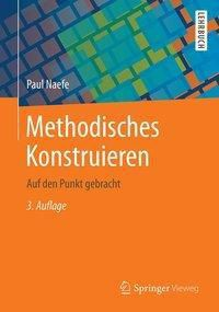 Methodisches Konstruieren, Paul Naefe