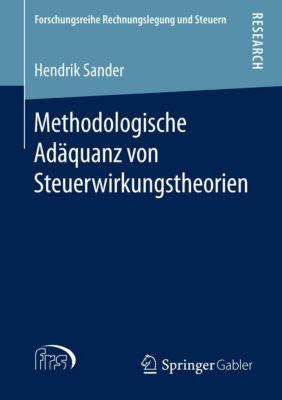 Methodologische Adäquanz von Steuerwirkungstheorien, Hendrik Sander