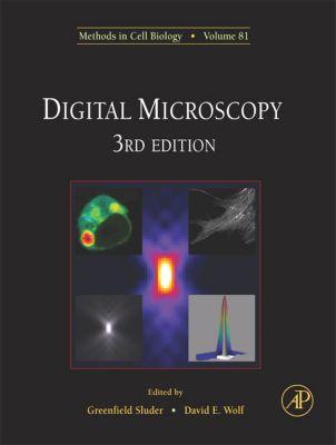 Methods in Cell Biology: Digital Microscopy