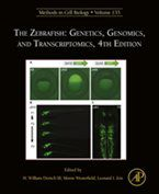 Methods in Cell Biology: The Zebrafish: Genetics, Genomics, and Transcriptomics