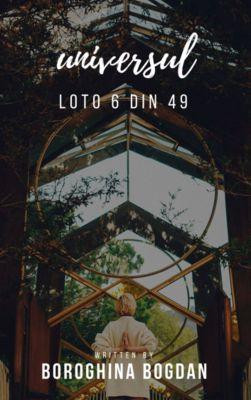 Metode de crestere a sanselor de castig la loto 6 din 49, Boroghina Bogdan