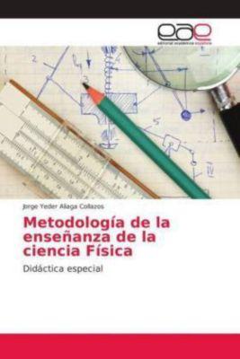 Metodología de la enseñanza de la ciencia Física, Jorge Yeder Aliaga Collazos