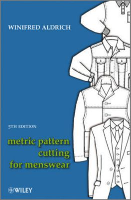 Metric Pattern Cutting for Menswear, Winifred Aldrich