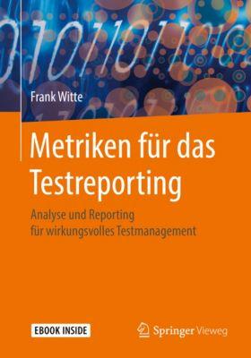 Metriken für das Testreporting, Frank Witte
