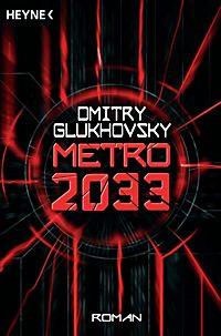 metro 2033 band 1 metro 2033 buch bei bestellen. Black Bedroom Furniture Sets. Home Design Ideas