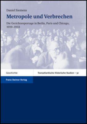 Metropole und Verbrechen, Daniel Siemens