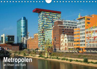 Metropolen an Rhein und Ruhr (Wandkalender 2019 DIN A4 quer), Thomas Seethaler