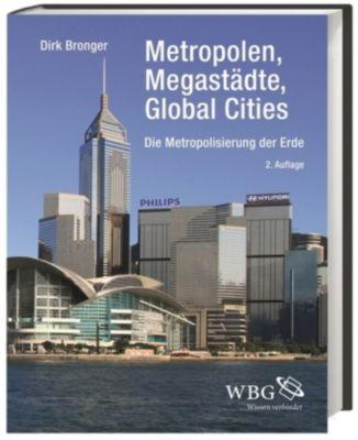 Metropolen, Megastädte, Global Cities, Dirk Bronger