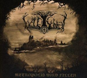 Metropolis Wird Fallen, Waldschrat