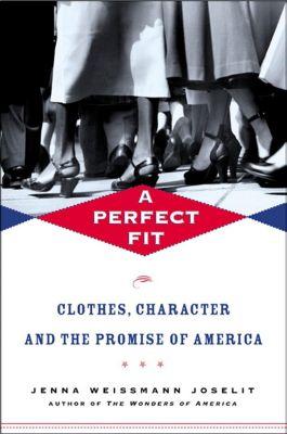 Metropolitan Books: A Perfect Fit, Jenna Weissman Joselit