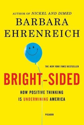 Metropolitan Books: Bright-sided, Barbara Ehrenreich