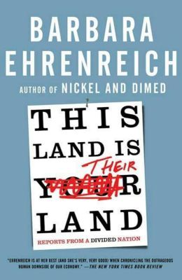 Metropolitan Books: This Land Is Their Land, Barbara Ehrenreich