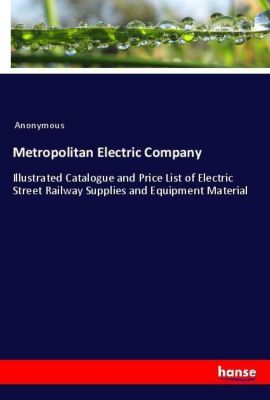 Metropolitan Electric Company, Anonymous