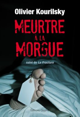 Meurtre à la morgue, Olivier Kourilsky