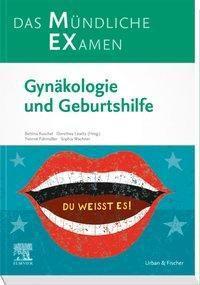 MEX Das Mündliche Examen - Gynäkologie und Geburtshilfe
