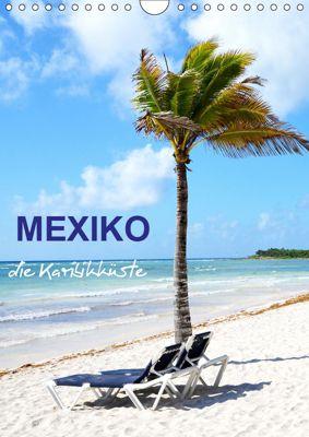 Mexiko - die Karibikküste (Wandkalender 2019 DIN A4 hoch), Nina Schwarze
