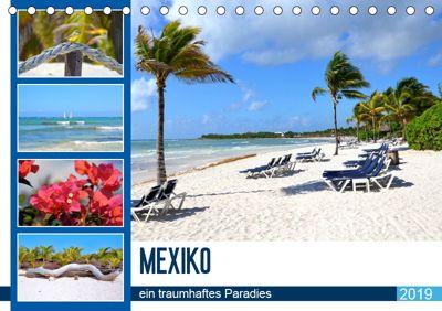 Mexiko - ein traumhaftes Paradies (Tischkalender 2019 DIN A5 quer), Nina Schwarze