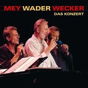 Mey Wader Wecker-Das Konzert, Reinhard Mey, Hannes Wader, Konstantin Wecker