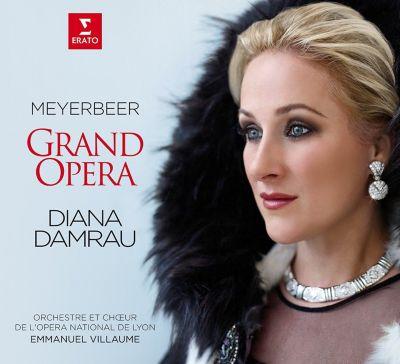 Meyerbeer – Grand Opera, Diana Damrau, Villaume, Orch.Lyon