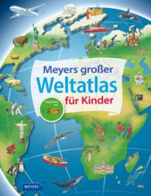 Meyers grosser Weltatlas für Kinder, Andrea Weller-Essers