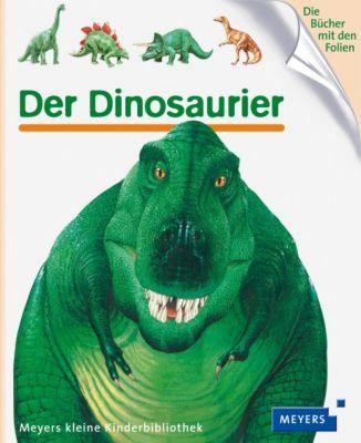 Meyers Kinderbibliothek Band 24: Der Dinosaurier