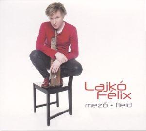 Mezö - Field, Félix Lajkó