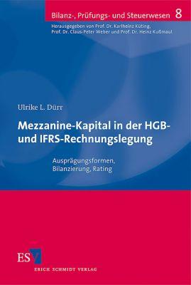 Mezzanine-Kapital in der HGB- und IFRS-Rechnungslegung, Ulrike L. Dürr