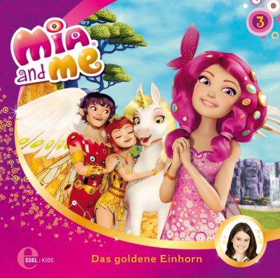 Mia and me - Das goldene Einhorn, (Folge: 3) - Isabella Mohn |