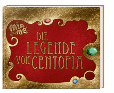 Mia and me - Die Legende von Centopia - Isabella Mohn pdf epub