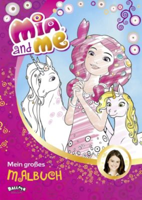 Mia and me - Mein großes Malbuch