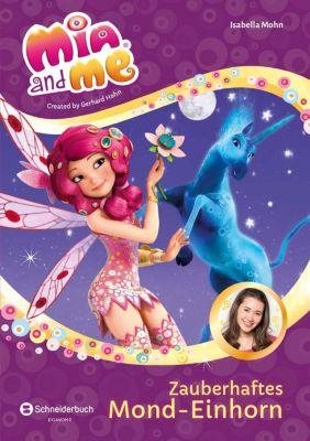 Mia and me - Zauberhaftes Mond-Einhorn, Isabella Mohn