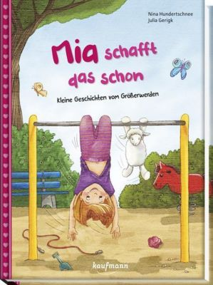 Mia schafft das schon, Nina Hundertschnee, Julia Gerigk