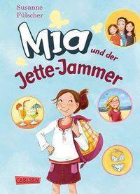 Mia und der Jette-Jammer, Susanne Fülscher